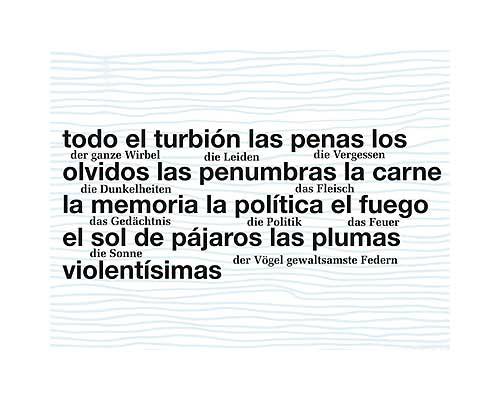 Juan Gelman – por la palabra me conoceras | am wort wirst du mich erkennen